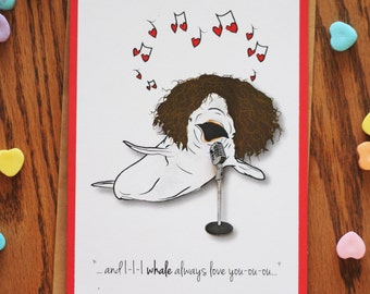 I Whale Aways Love You, Valentine's Day, Love Notes, Whitney Houston Inspired, Punny, Illustrated 3d Greeting card