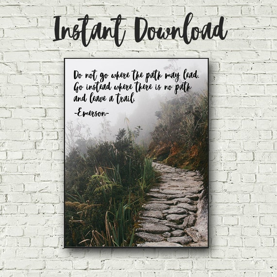 Leave a Trail  - Authenticity Quote  - Ralph Waldo Emerson  - Instant Download - Printable Wall Art