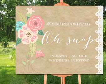 Oh Snap Wedding Sign Printable, Hashtag Wedding Sign Printable, Rustic Wedding Instagram Sign, Hashtag Social Media Wedding Sign Printable