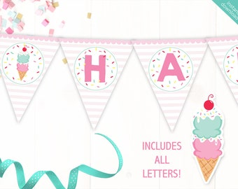 Instant Download Pink Ice Cream Printable Party Banner, Ice Cream Happy Birthday banner, Ice Cream Cone Party, Includes ALL Letters + Ages
