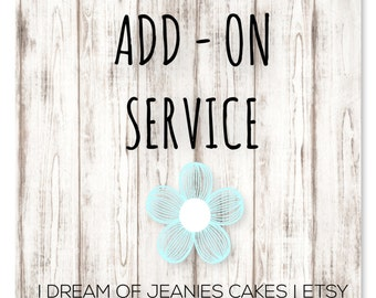Add-on Service | I Dream of Jeanies's Cakes | DO NOT BUY withitout prior coordination!