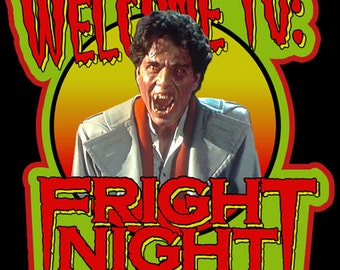 "80's Horror Classic Fright Night Jerry Dandrige ""Welcome To: Fright Night"" custom tee Any Size Any Color"