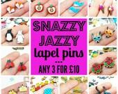 snazzy jazzy pins // any 3 mini lapel pins