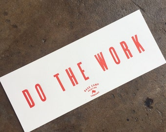 Do The Work Letterpress Print