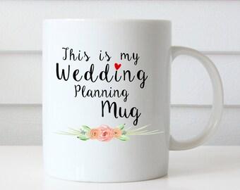 This is My Wedding Planning Mug   11 oz Coffee Mug   Bride to be Mug   Wedding Quote Mug   Wedding party   Typography   Unique Coffee Mug