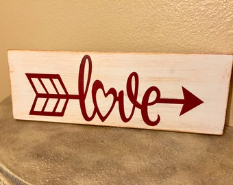 Love Arrow with Heart Rustic Wood Sign, Valentines Day, Wedding, Engagement, Anniversary, Bridesmaid, Gift Idea, Home Decor