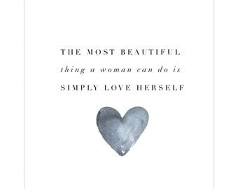 The most beautiful thing a woman can do is simply love herself - print from April Green's poetry collection.