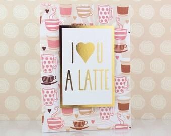 I Love You A Latte Valentine's Day Card, Pun Love Card, Funny, Anniversary, Food Pun, Coffee, Boyfriend, Girlfriend, Husband