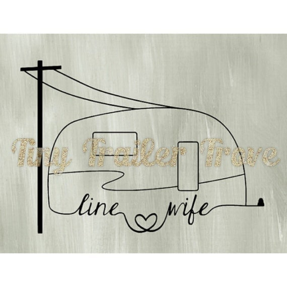 Line Wife / Tramp Wife Camper Decal Lineman