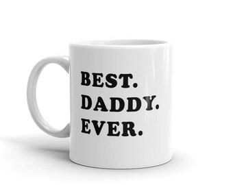 11 oz Coffee Mug: Best Daddy Ever