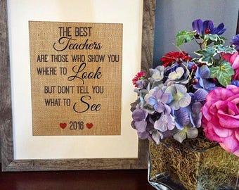 The best teachers... burlap print