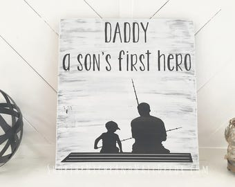 Daddy Sign, Father's Day Gift, Son's First Hero, Rustic Home Decor, Father Son Sign