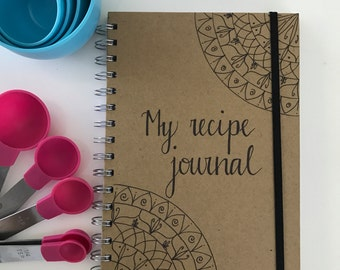 A5 hand drawn journal journal diary notebook 'my receipe journal' cooking book personalised quote mandala