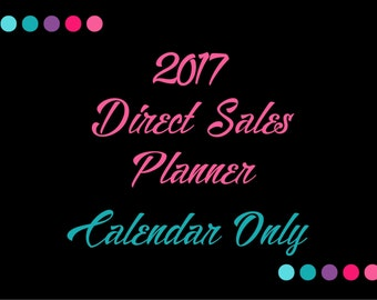 2017 Direct Sales Planner - Daily Calendar