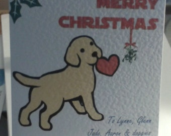 Personalised (or not) Cute Puppy Christmas card Mistletoe Pup. Sent for or to you.