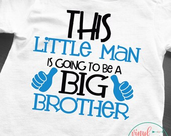 Big Brother shirt, new baby, little man is going to be a big brother, big brother tee, big brother to be, new baby announcement