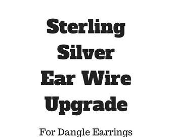 Upgrade To Sterling Silver Ear Wire - Dangle Earrings