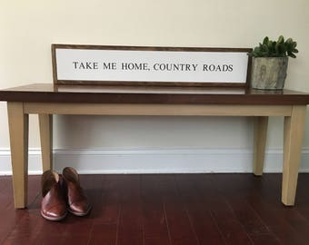 Take Me Home, Country Roads    quote sign