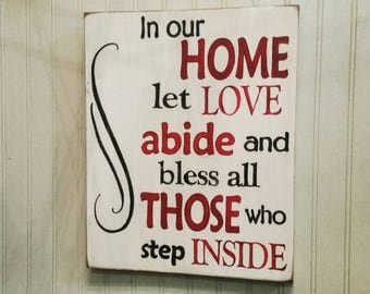 In our home let love abide Wood sign, wooden sign, rustic sign, farmhouse sign, home decor sign, farmhouse decor