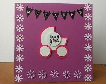 Handmade Islamic Card - New Born Baby Girl - Mubarak , its a girl!