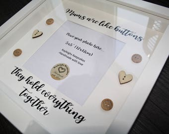 mums are like buttons quote frame / 3d box frame / box frame / mums are like buttons they hold everything together / gift for mum /mum frame