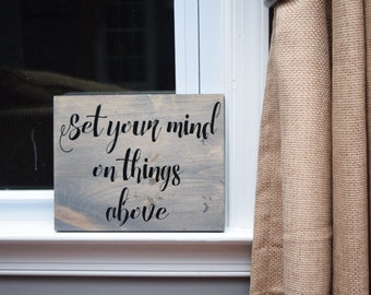 Set your mind on things above, inspirational bible verse, bible scripture, inspiration