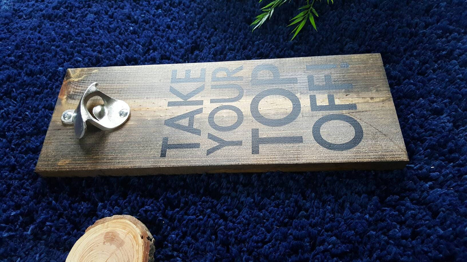 Take your top off rustic wood bottle opener rustic home decor take your top off rustic wood bottle opener rustic home decor wall mounted bottle opener gifts for him man cave husband amipublicfo Image collections