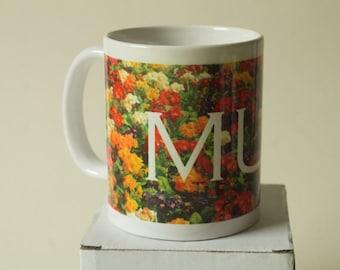 Beautiful floral MUM mug