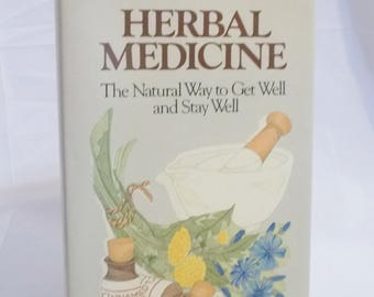 Herbal Medicine The Natural Way to get Well and Stay Well Hardcover Book Dian Dincin Buchman Herbalisim Herbal Medicine Book