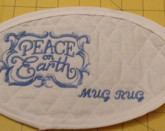PEACE ON EARTH!! An X-Large Embroidered Quilted Coaster, handmade from Cotton Double Diamond Quilting & Embroidery. Great Stocking Stuffer