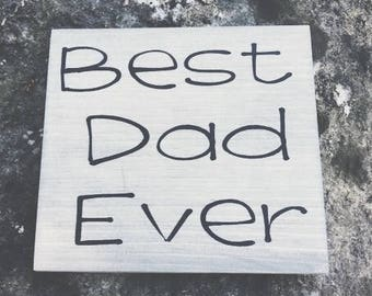 Best Dad Ever Wood Sign