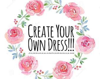 Create Your Own Dress