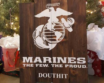 MARINES - The Few. The Proud // Custom Painted Pallet Style Sign