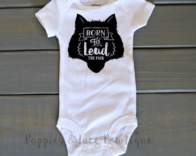 Wolf Bodysuit, Born To Lead The Pack, Wolf Pack Bodysuit, Baby Shower Gift, Woodland Shirt, Unisex Kids' Clothing