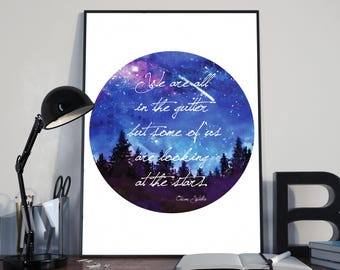 We are all in the gutter but some of us are looking at the stars Oscar Wilde Inspirational Quote Watercolour Night Sky Stars Wall Art Print