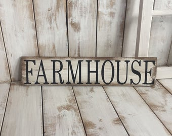 Farmhouse - Rustic Wooden Sign
