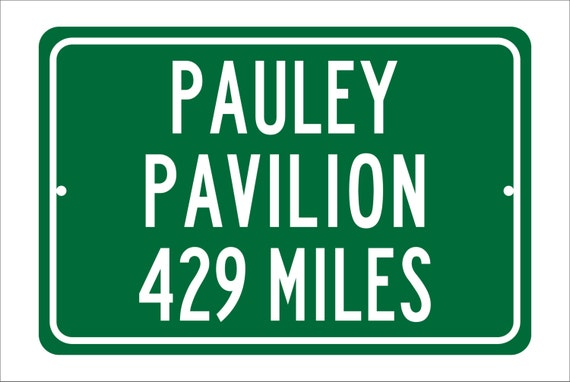 Custom College Highway Distance Sign to Pauley Pavilion | Home of the UCLA Bruins | Bruins Basketball | Bruins | UCLA