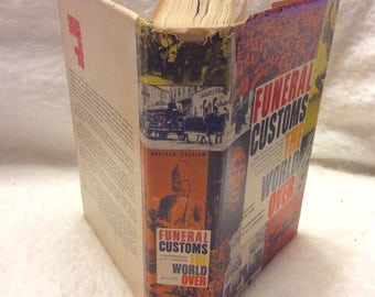 Funeral Customs the World Over, first edition first print 1960. Free ship to US