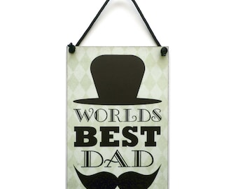 Father's Day Gift 'Worlds Best Dad' Handmade Wooden Home Sign 518