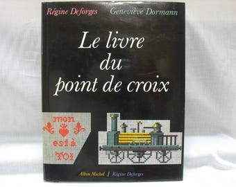 THE book of the cross stitch - tribute cross-stitch, past, present and future...