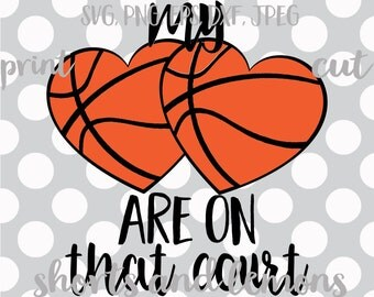 My hearts are on that court SVG, png, dxf, eps, Basketball mom svg, svg Frames, Basketball svg,  Mom SVG, Basketball cut file,Basketball png