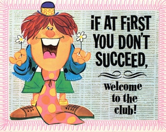 1970 CHARM Greeting Card Plaque If At First You Don't Succeed Welcome to the Club!