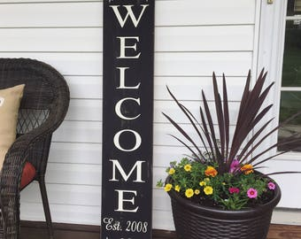 Porch welcome sign with est. date / Welcome Sign / Outdoor porch signs / Rustic Signs / Welcome to our home