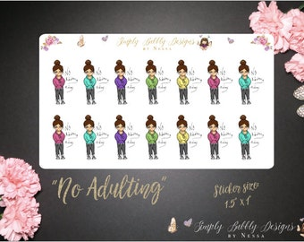 No Adulting Today - Planner Stickers