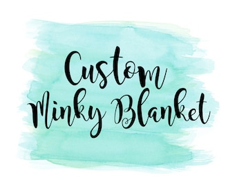 Custom Minky Blanket. Minky Blanket. Adult Minky Blanket. Newborn Blanket. Customized Order. Double Minky. Embroidered Blanket. Baby Blanket