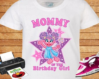 Sesame Street Abby Cadabby. Mommy of the Birthday Girl. Personalized Family Birthday Shirts, Iron on Transfer, Printable, Instant Download.
