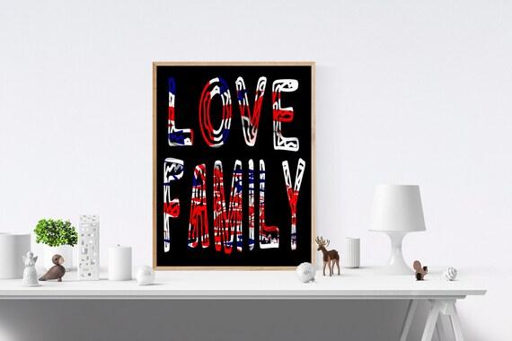 Family, Love Sign, Love Signs, Love Print, Love Prints, Art Print, Art Prints, Wall Prints, Wall Art, Digital, Prints, Print Wall Art
