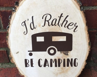 Hand Painted Camping Sign, Rustic Sign, Wood Sign