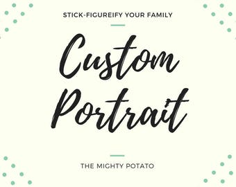 Custom Portrait