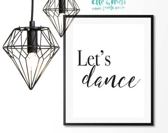Lets Dance // A4 Print // A5 // David Bowie // Inspirational // Monochrome // Black and White // Typography // Quote // Prints // Wall Art